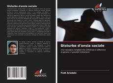 Bookcover of Disturbo d'ansia sociale