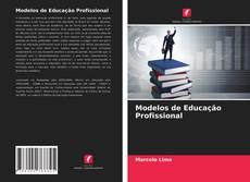 Copertina di Modelos de Educação Profissional