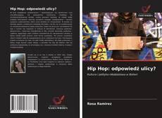 Borítókép a  Hip Hop: odpowiedź ulicy? - hoz