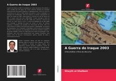 Couverture de A Guerra do Iraque 2003