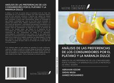 Обложка ANÁLISIS DE LAS PREFERENCIAS DE LOS CONSUMIDORES POR EL PLÁTANO Y LA NARANJA DULCE