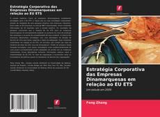 Borítókép a  Estratégia Corporativa das Empresas Dinamarquesas em relação ao EU ETS - hoz
