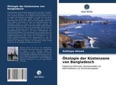 Ökologie der Küstenzone von Bangladesch kitap kapağı