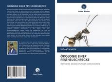 Bookcover of ÖKOLOGIE EINER PESTHEUSCHRECKE