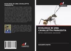 ECOLOGIA DI UNA CAVALLETTA PARASSITA kitap kapağı