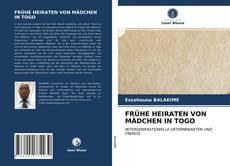 Bookcover of FRÜHE HEIRATEN VON MÄDCHEN IN TOGO