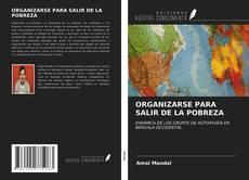 Portada del libro de ORGANIZARSE PARA SALIR DE LA POBREZA