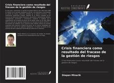 Buchcover von Crisis financiera como resultado del fracaso de la gestión de riesgos
