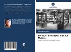 Couverture de Ein neuer didaktischer Blick auf Museen