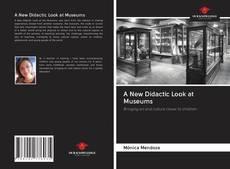 Borítókép a  A New Didactic Look at Museums - hoz