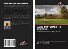 Обложка AGRO-PASTORALISMO IN KENYA