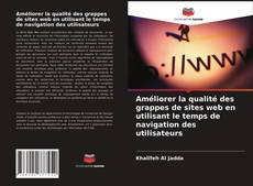 Bookcover of Améliorer la qualité des grappes de sites web en utilisant le temps de navigation des utilisateurs
