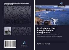 Bookcover of Ecologie van het kustgebied van Bangladesh