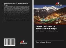 Copertina di Democratizzare la democrazia in Nepal