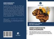 Buchcover von ARBEITSBEDINGTE VERLETZUNGEN: