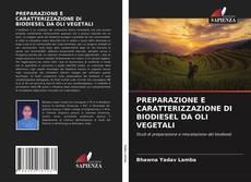 Portada del libro de PREPARAZIONE E CARATTERIZZAZIONE DI BIODIESEL DA OLI VEGETALI