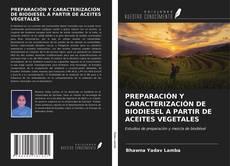 Обложка PREPARACIÓN Y CARACTERIZACIÓN DE BIODIESEL A PARTIR DE ACEITES VEGETALES