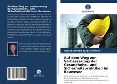 Couverture de Auf dem Weg zur Verbesserung der Gesundheits- und Sicherheitspraktiken im Bauwesen