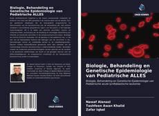 Portada del libro de Biologie, Behandeling en Genetische Epidemiologie van Pediatrische ALLES