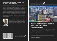 Couverture de Ajuste estructural del BM y el FMI en África subsahariana