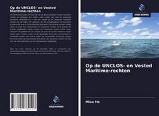 Bookcover of Op de UNCLOS- en Vested Maritime-rechten