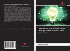 Borítókép a  Creation of sustainable value through internationalization - hoz