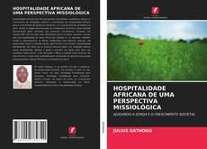 Copertina di HOSPITALIDADE AFRICANA DE UMA PERSPECTIVA MISSIOLÓGICA