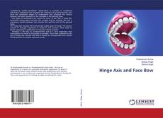 Bookcover of Hinge Axis and Face Bow