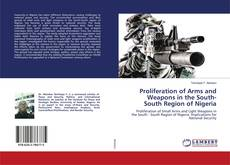 Обложка Proliferation of Arms and Weapons in the South-South Region of Nigeria