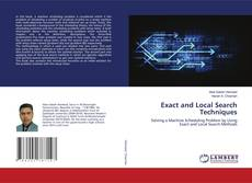 Bookcover of Exact and Local Search Techniques