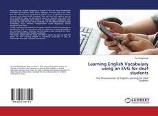 Bookcover of Learning English Vocabulary using an EVG for deaf students