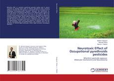 Bookcover of Neurotoxic Effect of Occupational pyrethroids pesticides