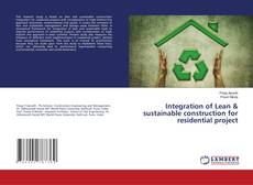 Bookcover of Integration of Lean & sustainable construction for residential project