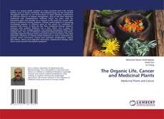 Capa do livro de The Organic Life, Cancer and Medicinal Plants