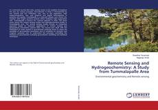 Bookcover of Remote Sensing and Hydrogeochemistry: A Study from Tummalapalle Area
