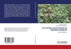 Bt COTTON CULTIVATION IN ANDHRA PRADESH kitap kapağı