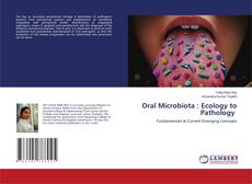 Bookcover of Oral Microbiota : Ecology to Pathology
