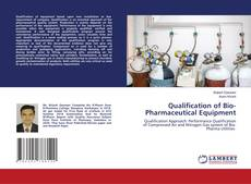 Copertina di Qualification of Bio-Pharmaceutical Equipment