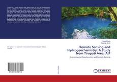 Bookcover of Remote Sensing and Hydrogeochemistry: A Study from Tirupati Area, A.P