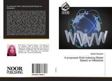 Portada del libro de A proposed Web Indexing Model Based on Metadata