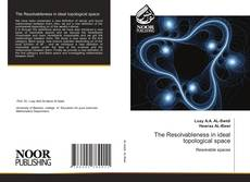 Bookcover of The Resolvableness in ideal topological space