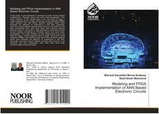 Bookcover of Modeling and FPGA Implementation of ANN Based Electronic Circuits