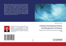 Copertina di Collection Development Policies and Management Techniques