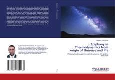 Epiphany in Thermodynamics from origin of Universe and life kitap kapağı