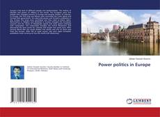Power politics in Europe的封面