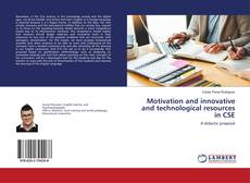 Capa do livro de Motivation and innovative and technological resources in CSE