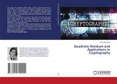 Copertina di Quadratic Residues and Applications in Cryptography
