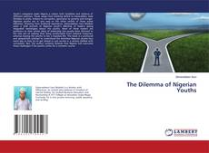 Bookcover of The Dilemma of Nigerian Youths