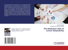 Couverture de The Mediation Role of Career Adaptability