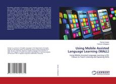 Using Mobile Assisted Language Learning (MALL)的封面